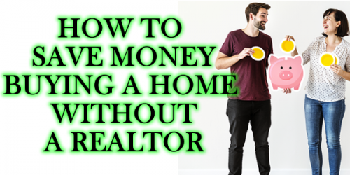 HOW TO BUY A HOME WITHOUT A REALTOR