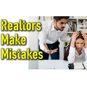 Realtors Make Mistakes