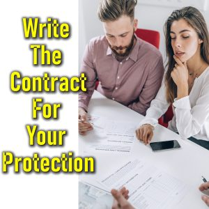 write the contract for your benefit not the sellers