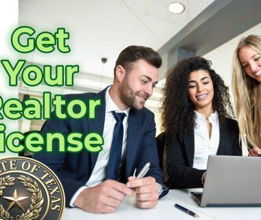 get your texas realtor license