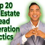 TOP 20 REAL ESTATE LEAD GENERATION TACTICS