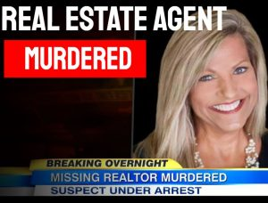 Real Estate Agent Killed Murdered