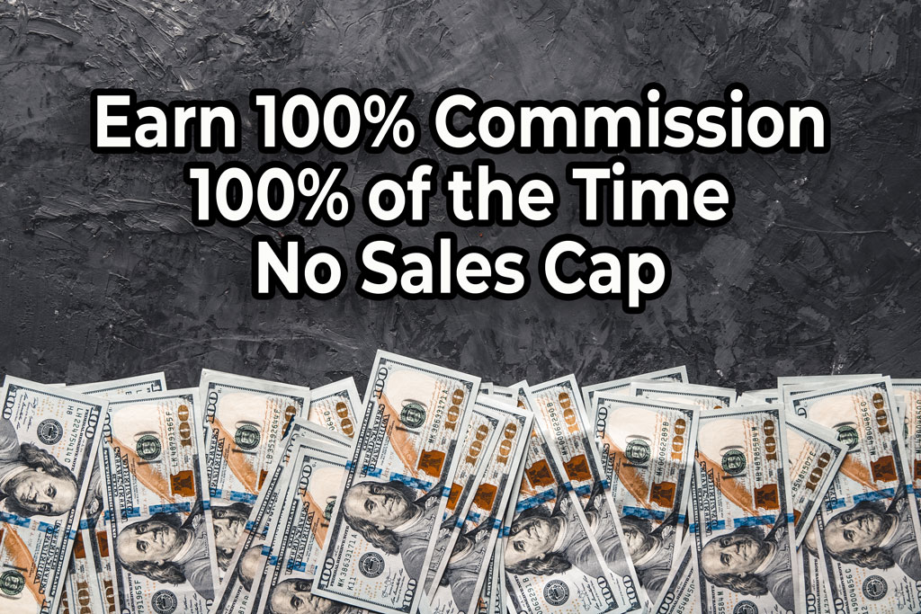 100% Commission Broker without a Sales Cap