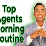 Top Real Estate Agents Morning Routine