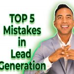 Top 5 Mistakes I Made When Getting Started in Real Estate Lead Generation