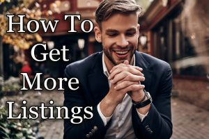 How to Get More Real Estate Listings