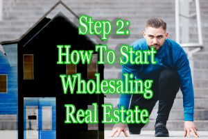 How to Start Wholesale Real Estate